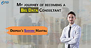 Dream it! Believe it! Build it! - Story of a Big Data Consultant - DataFlair