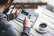 8 Benefits of Using Online Proposal Tool Over Microsoft Word - Fresh Proposals