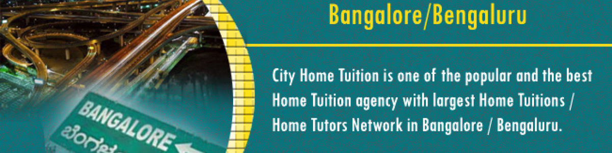 Headline for Professional Home Tuition in Bangalore gives 100% Tutoring Excellence