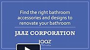 Find the right bathroom accessories and designs to renovate your bathroom