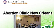 Abortion Clinic New Orleans