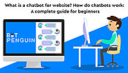 What is a chatbot for website? How do they work: A complete guide for beginners