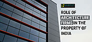 Role of Architecture Firms in the Property of India