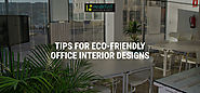 Tips For Eco-Friendly Office Interior Designs