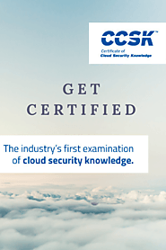 Get The CCSK Certification For Your Bright Future