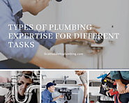 Website at https://sites.google.com/site/localbusinessxpress/types-of-plumbing-expertise-for-different-tasks