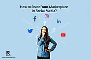 How to Brand your Rental Marketplace in Social Media?