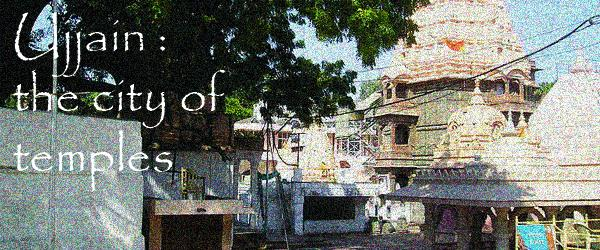 Headline for Temples to see in Ujjain