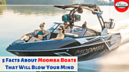 5 facts about Moomba Boats that will blow your mind