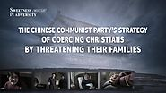 "Gospel Movie Clip ""Sweetness in Adversity"" (1) - The Chinese Communist Party's Strategy of Coercing Christians by Thr..."
