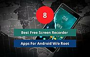 8 Best Free Screen Recorder Apps Without Root | Android