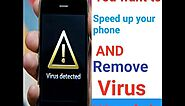 How To Remove Virus and Speed up your Android Phone