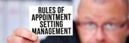 The Seven Rules Of Appointment Setting Management