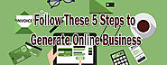 Follow these 5 Steps to Generate Online Business