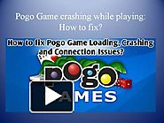 Pogo Game crashing while playing: How to fix?