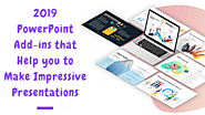 2019 PowerPoint Add-ins that Help you to Make Impressive Presentations – PowerPoint Templates, Themes and Presentatio...
