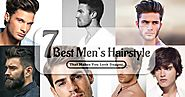 7 Best Men's Hairstyle That Makes You Look Dapper