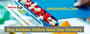 Buy Ambien Online Next Day Delivery :: AmbienInfo.Com