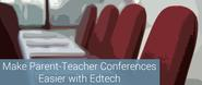 Make Parent-Teacher Conferences Easier with Edtech - ExitTicket Student Response System