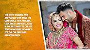 3. The right wedding hair and makeup New York give bride the confidence to be herself, look great and get clicked in ...