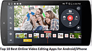 Top 10 Best Online Video Editing Apps for Android/iPhone: Company Produces Editions of Oscar - ViralDigiMedia