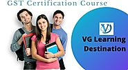 Certificate Course on GST - VG Learning