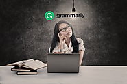 Use Grammarly and Stop Making Mistakes in English
