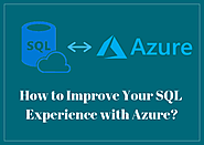 How to Improve Your SQL Experience with Azure? | Webslesson