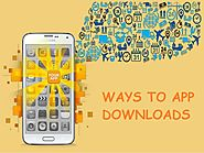 Ways to App Downloads | Pellucid Solution