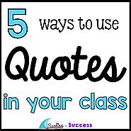 Using Quotes in the Classroom - Surfing to Success