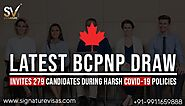 Latest BC PNP Draw invites 279 Candidates During harsh Covid-19 Policies