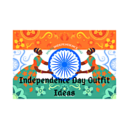 What To Wear On Independence Day India - Independence Day Outfit Ideas