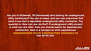 Are you in Ooltewah, TN (Tennessee) and looking for underground utility contractors?
