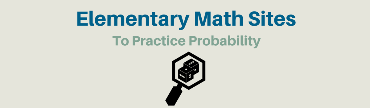 Headline for Elementary Math Websites To Practice Probability