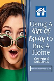 How To Use A Gift Of Equity For A Conventional Loan - Snapzu.com