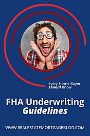FHA Underwriting Guidelines That Home Buyers Should Be Aware Of - Snapzu.com