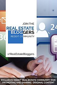 Join The Top Real Estate Bloggers Reddit Group - Snapzu.com