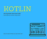 Hire Kotlin App Developer in India