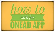 What is onead app | how to 20000 earn for onead app » Alltalktime