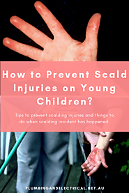 How to Prevent Scald Injuries on Young Children?