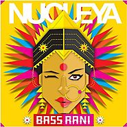 Bass Rani by Nucleya - Download or Listen Free Only on JioSaavn