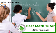 Best Math Tutor Near Paramus | Best Math Tutor Near RiverEdge