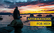 24 Powerful Affirmations For Men (With Images) - Be The Alpha Male!