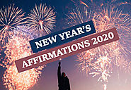 Affirmations For The New Year 2020 (With Images) - Make 2020 The Best & Most Successful Year!