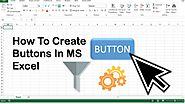 How To Create Button in excel - Latest Tutorial of 2019 - MEGVILLA