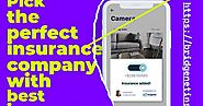 Pick the perfect insurance company with best insurance apps 2019