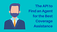 Unveiling the API to Find an Agent for the Best Coverage Assistance