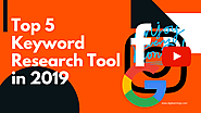 Top 5 Keyword Research Tools in SEO - Mohit Chouhan - Medium