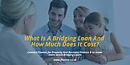 What is a bridging loan and cost of bridging loan?