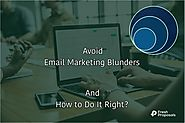9 Common Email Marketing Mistakes. How to Do It Right? - Fresh Proposals